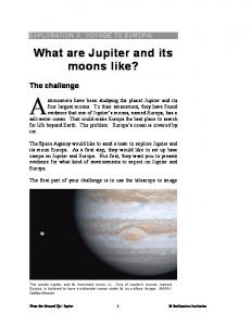 What are Jupiter and its moons like?