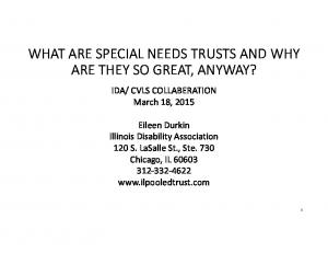 WHAT ARE SPECIAL NEEDS TRUSTS AND WHY ARE THEY SO GREAT, ANYWAY?