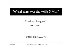 What can we do with XML?