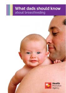 What dads should know. about breastfeeding