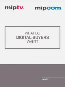 WHAT DO DIGITAL BUYERS WANT?