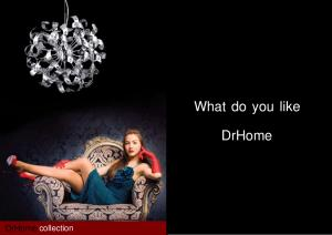 What do you like DrHome. DrHome collection