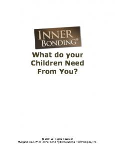What do your Children Need From You?