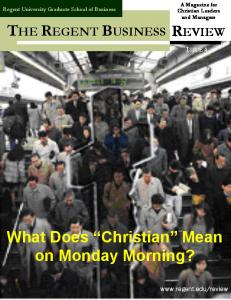 What Does Christian Mean on Monday Morning?