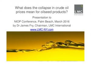 What does the collapse in crude oil prices mean for oilseed products?
