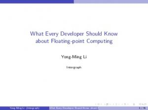 What Every Developer Should Know about Floating-point Computing