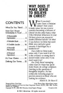 What if you don t WHY DOES IT MAKE SENSE TO BELIEVE IN CHRIST? CONTENTS