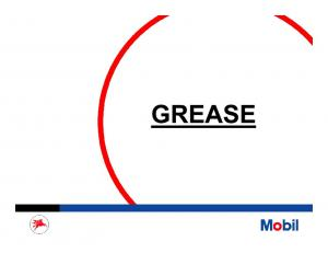 WHAT IS A LUBRICATING GREASE?