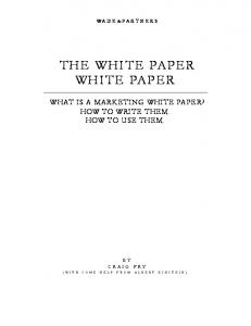 WHAT IS A MARKETING WHITE PAPER? HOW TO WRITE THEM. HOW TO USE THEM