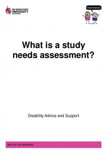 What is a study needs assessment?