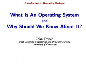 What Is An Operating System. Why Should We Know About It?
