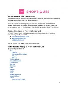What is an  Safe Senders List? Adding Shoptiques to Your Safe Sender List. Instructions for Adding to Your Safe Sender List