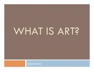 WHAT IS ART? Introduction