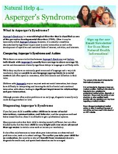 What is Asperger s Syndrome? Comparing Asperger's Syndrome and Autism. Diagnosing Asperger s Syndrome