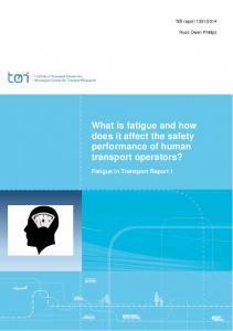 What is fatigue and how does it affect the safety performance of human transport operators?