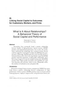What Is It About Relationships? A Behavioral Theory of Social Capital and Performance