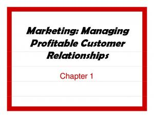 What is M Marketing? Attracting new customers Retaining and growing current customers 1-1
