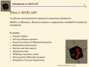 What is MATLAB? Introduction to MATLAB