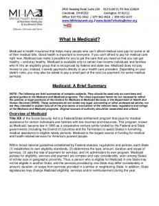 What Is Medicaid? Medicaid: A Brief Summary