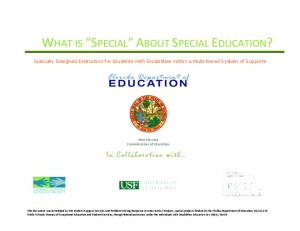WHAT IS SPECIAL ABOUT SPECIAL EDUCATION?
