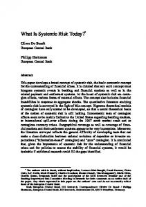 What Is Systemic Risk Today? *