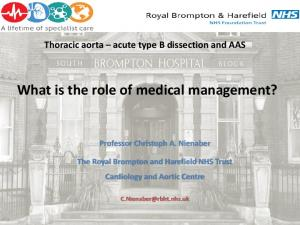 What is the role of medical management?