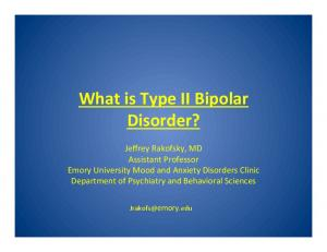What is Type II Bipolar Disorder?