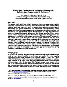 What is User Engagement? A Conceptual Framework for Defining User Engagement with Technology 1