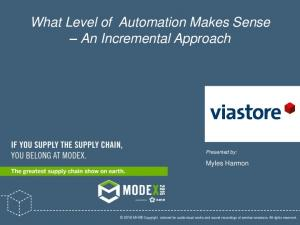 What Level of Automation Makes Sense An Incremental Approach