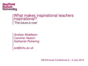 What makes inspirational teachers inspirational? 'The future is now'