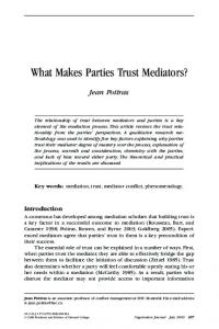 What Makes Parties Trust Mediators?