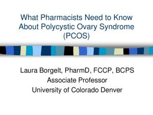 What Pharmacists Need to Know About Polycystic Ovary Syndrome (PCOS)