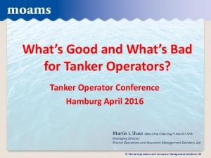 What s Good and What s Bad for Tanker Operators?