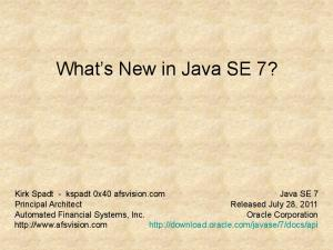What s New in Java SE 7?
