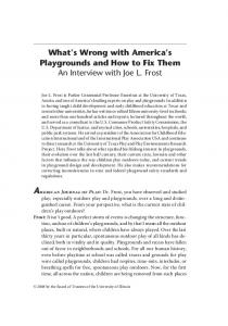 What s Wrong with America s Playgrounds and How to Fix Them An Interview with Joe L. Frost