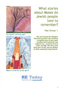 What stories about Moses do Jewish people love to remember?