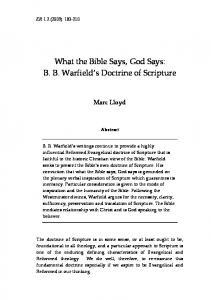 What the Bible Says, God Says: B. B. Warfield s Doctrine of Scripture