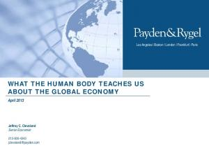 WHAT THE HUMAN BODY TEACHES US ABOUT THE GLOBAL ECONOMY