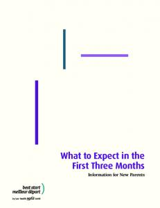 What to Expect in the First Three Months. Information for New Parents