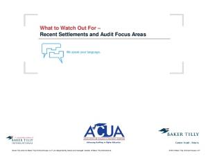 What to Watch Out For Recent Settlements and Audit Focus Areas