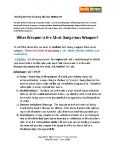 What Weapon is the Most Dangerous Weapon?