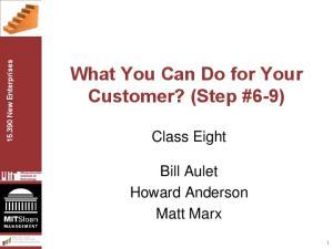 What You Can Do for Your Customer? (Step #6-9)