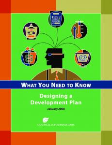 WHAT YOU NEED TO KNOW. Designing a Development Plan