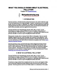 WHAT YOU SHOULD KNOW ABOUT ELECTRICAL POLLUTION Copyright 2005 dirtyelectricity.org