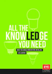WHAT YOU SHOULD KNOW BEFORE INSTALLING. LED lighting