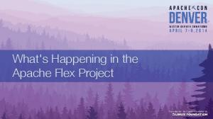 What's Happening in the Apache Flex Project