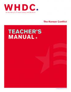 WHDC« TEACHER S MANUAL. The Korean Conflict. At the Harry S. Truman Library and Museum TRUMAN LIBRARY INSTITUTE