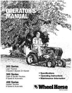 Wheel 200 Series 300 Series Lawn & Garden Tractors 8 Speed & Automatic