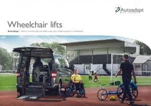 wheelchair lifts autoadapt How to comfortably and safely enter your vehicle seated in a wheelchair
