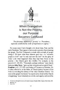 When Evangelism is Not the Priority, our Purpose Becomes Confused